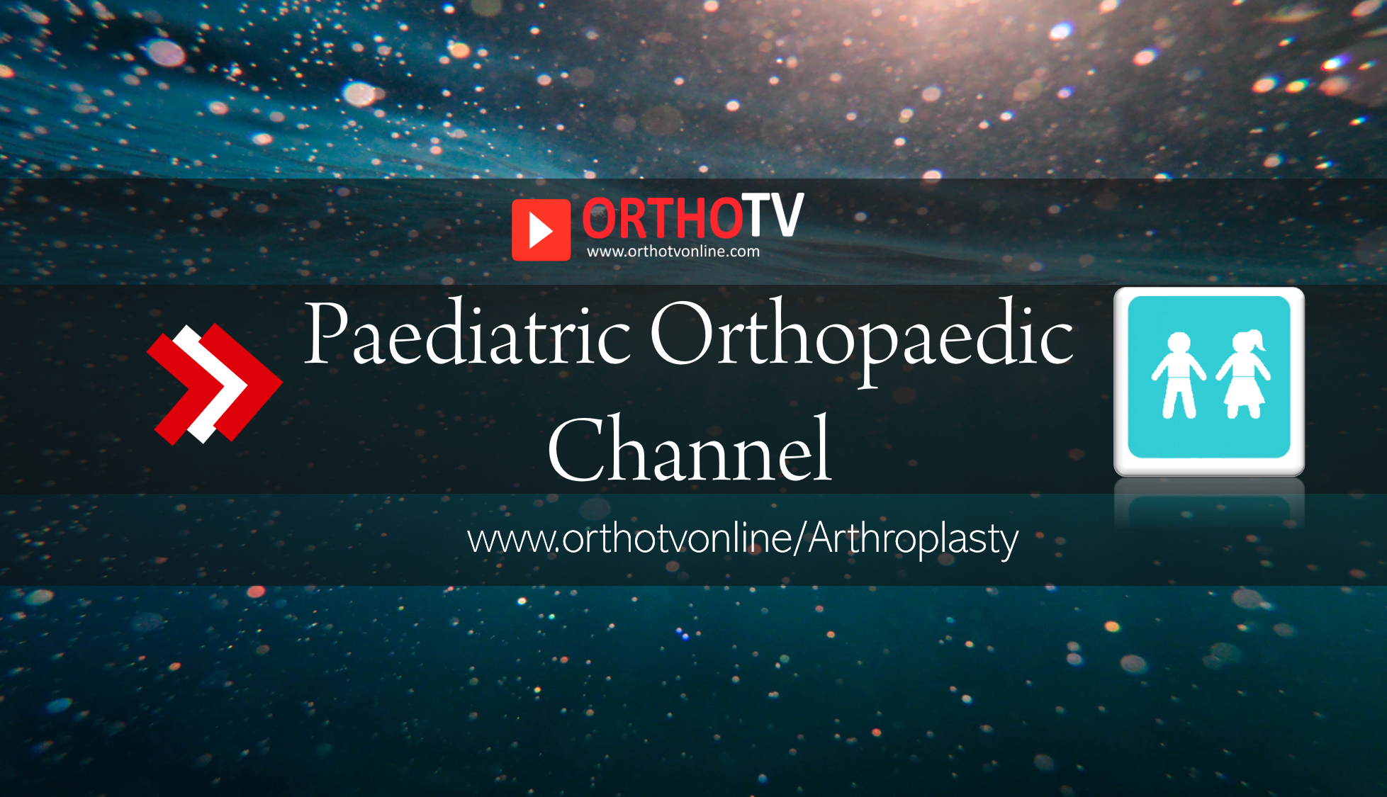 - Peds ortho Orthotv - Paediatric Orthopaedic Videos