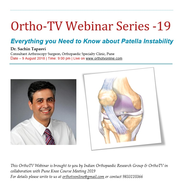 - 01a674af c4a3 49e6 9996 6afb628d0983 - OrthoTV Webinar 19 : Everything you want to know about Patellar Instability Dr Sachin Tapasvi