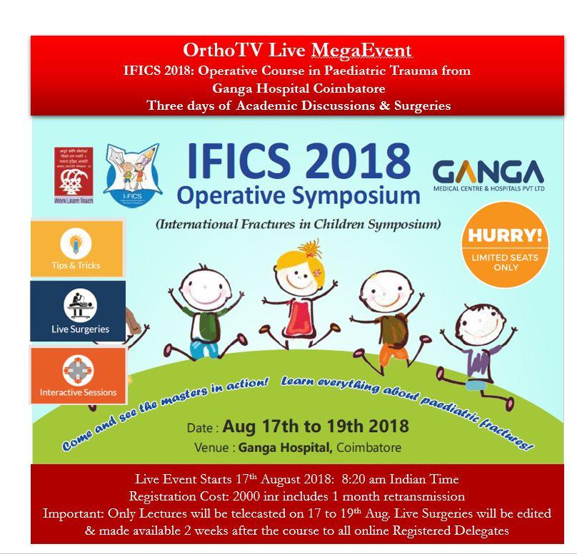 - Capture - IFICS 2018: Operative Course in Paediatric Trauma from  Ganga Hospital Coimbatore