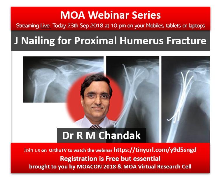 - fd307de6 eab7 40c0 a570 861db47d916c - MOA WEBINAR: J Wiring for Proximal Humerus Fracture – Dr RM Chandak