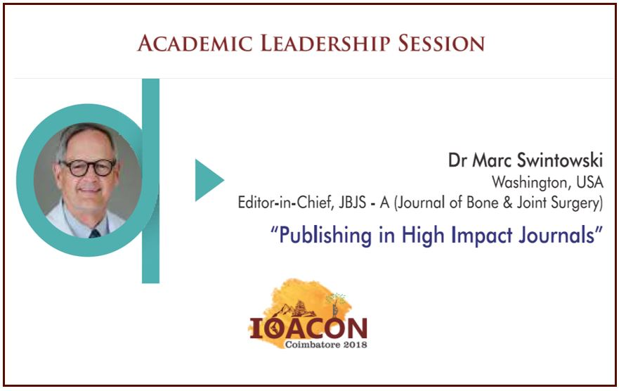 - MARC - IOACON 2018: Academic Leadership Session: Dr Marc Swintowski – Publishing in High Impact Journals