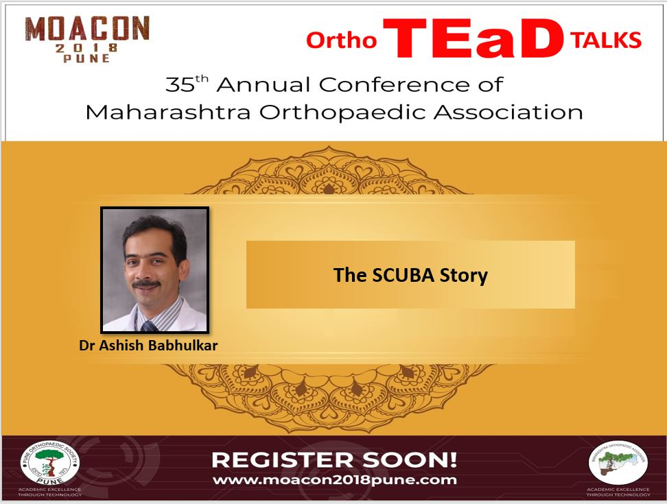- a babhulkar - OrthoTEaD Talks: Dr Ashish Babhulkar : The Scuba Story
