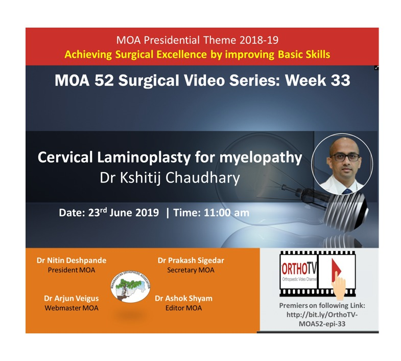 - WhatsApp Image 2019 06 21 at 12 - MOA 52 Surgical Video Series: Week 33 Cervical Laminoplasty for myelopathy: Dr Kshitij Chaudhary