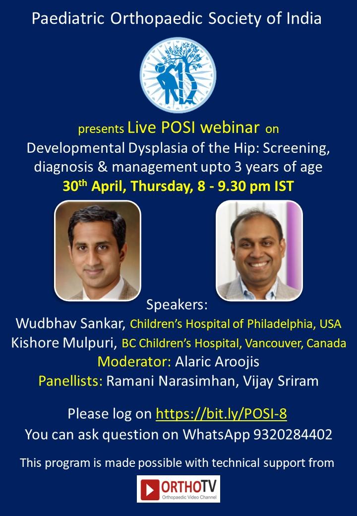 - POSI Webinar 8 1 - POSI Webinar Series: Developmental Dysplasia of the Hip: Screening, Diagnosis & Management upto 3 years of age