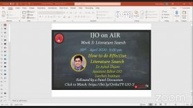 IJO on Air: How to do Literature Search: Dr Ashok Shyam