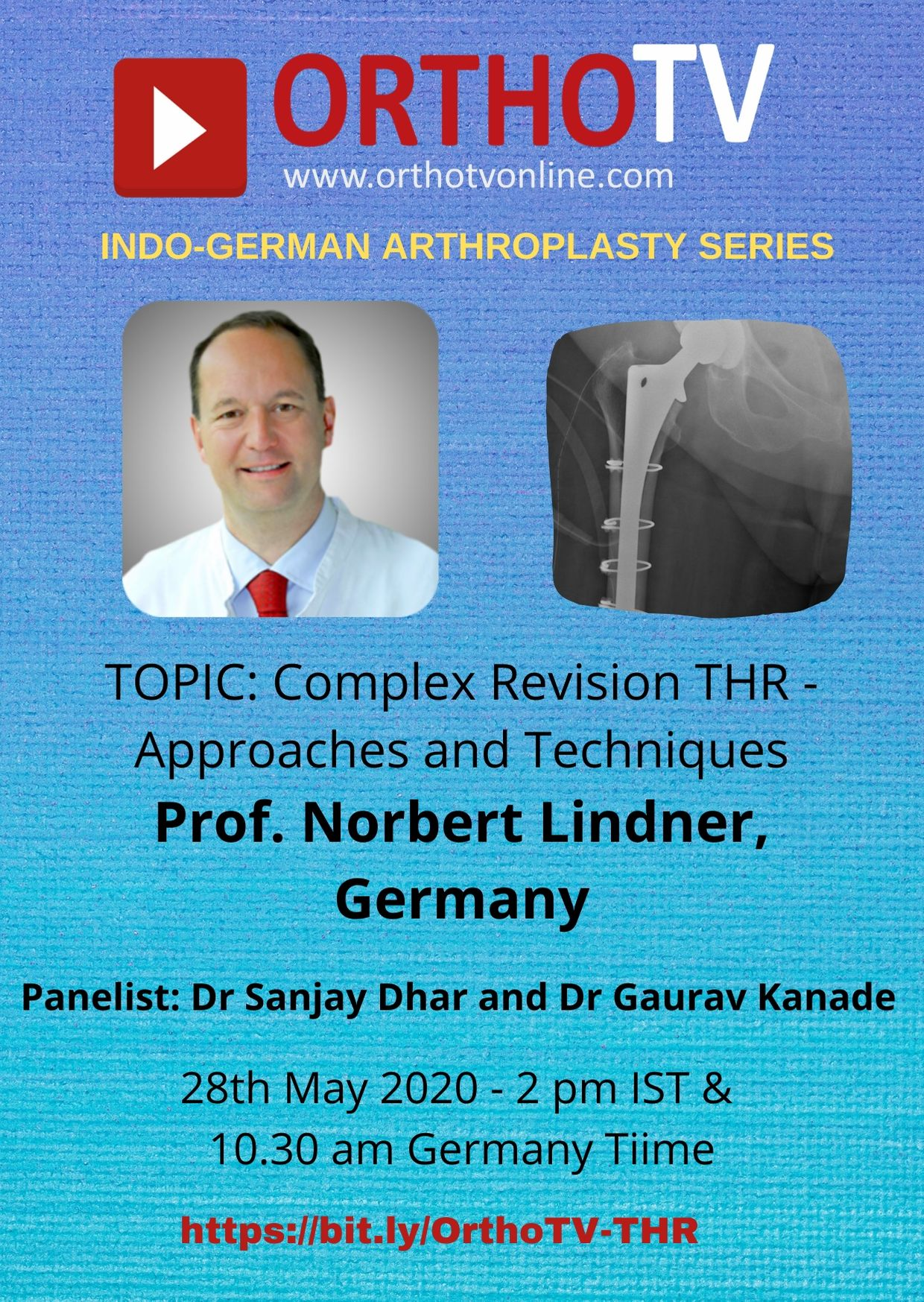 - OrthoTv indo german 1 1 - Complex Revision THR – Approaches and Techniques – Prof. Norbert Lindner