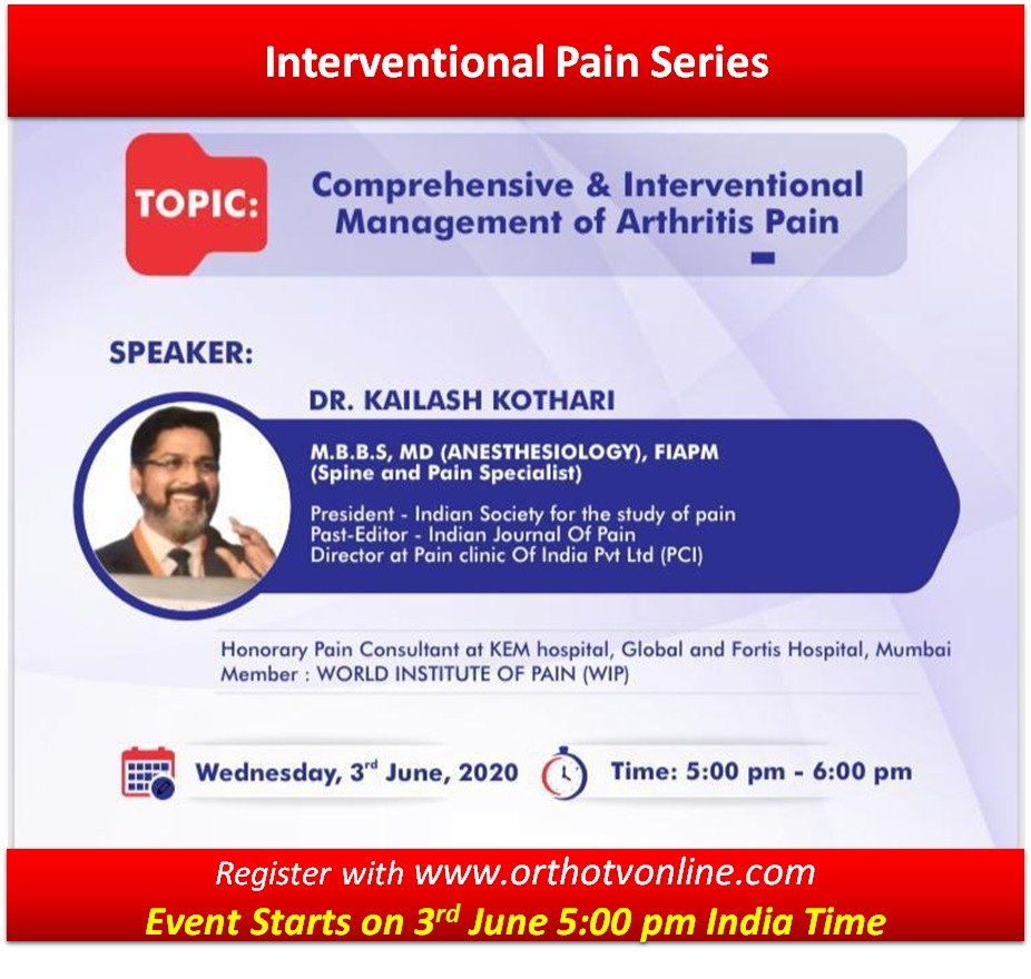 - WhatsApp Image 2020 06 03 at 4 - Comprehensive and Interventional Management of Arthritis Pain by Dr Kailash Kothari