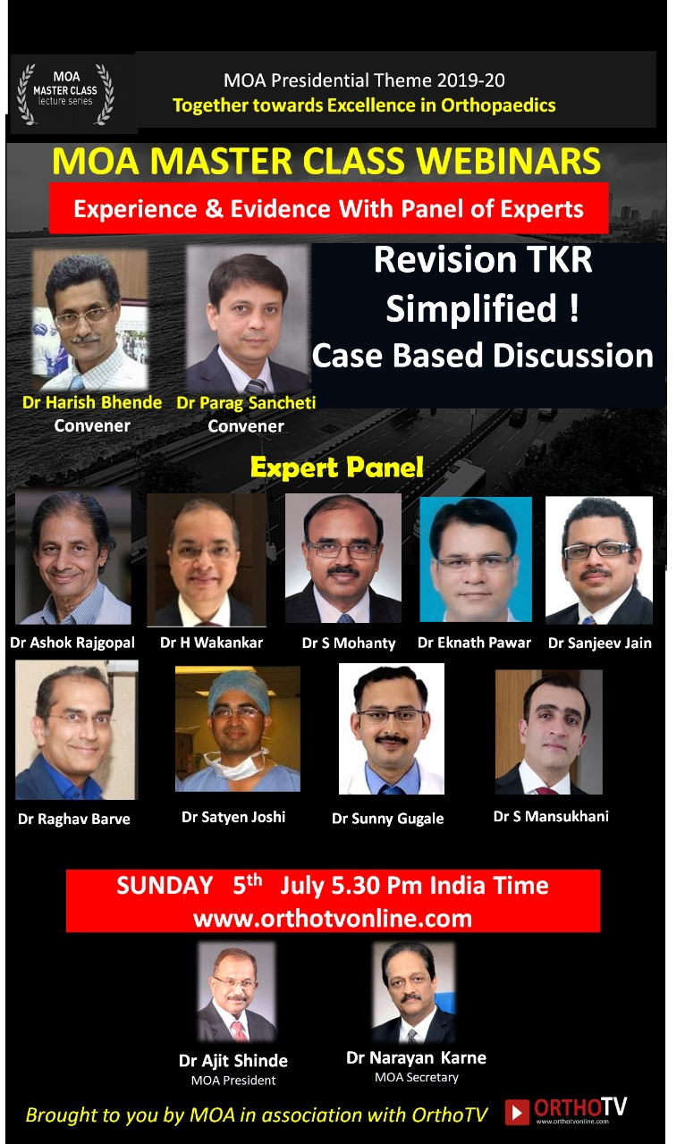 - WhatsApp Image 2020 07 04 at 10 - MOA Master Class: Revision TKR Simplified ! Case Based Discussion Dr Parag Sancheti & Dr Harish Bhende