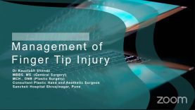 Managing Finger Tip Injuries by Dr Kaustubh Shende