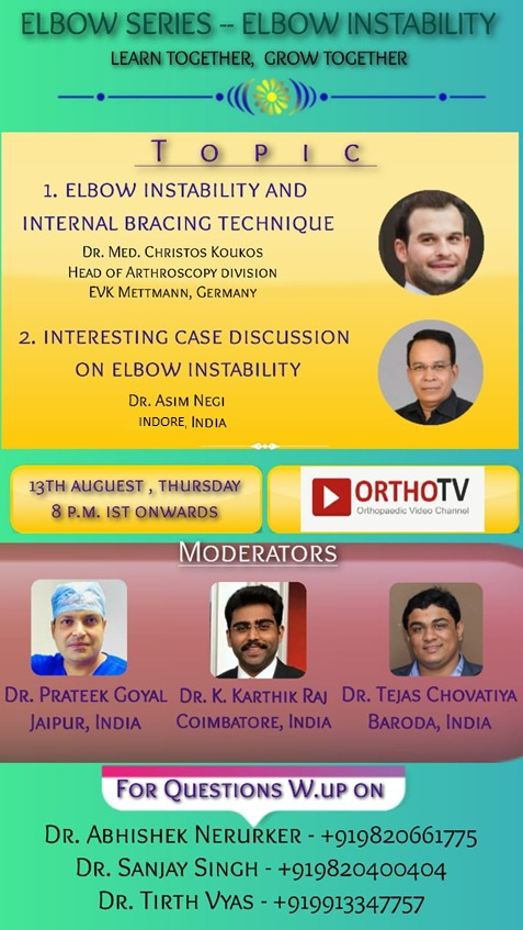 - WhatsApp Image 2020 08 11 at 10 - Elbow Series: Elbow Instabilities: Dr Christos Koukos & Dr Asim Negi
