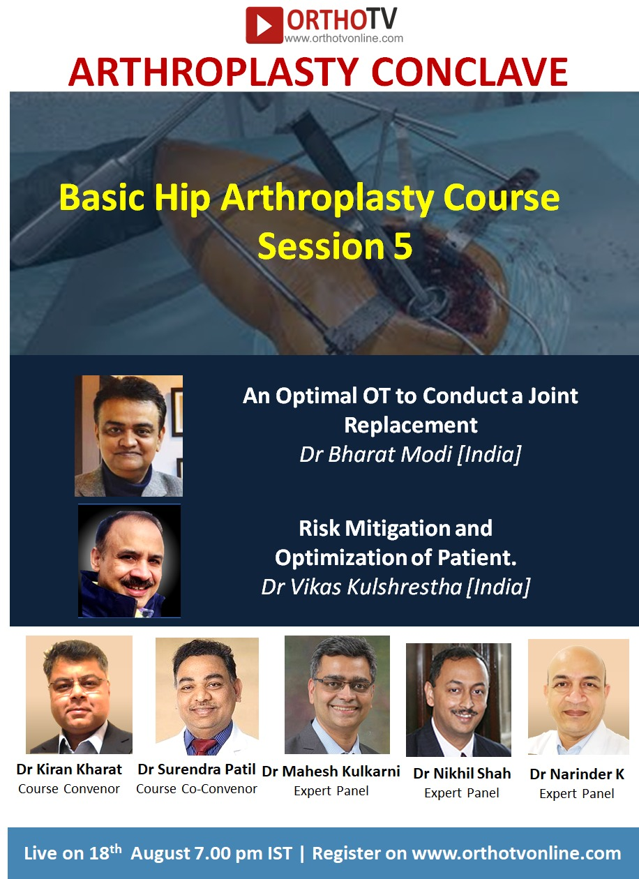 - WhatsApp Image 2020 08 18 at 1 - Arthroplasty Conclave: An Optimal OT to Conduct a Joint Replacement Dr Bharat Modi & Risk Mitigation and Optimization of Patient. Dr Vikas Kulshrestha