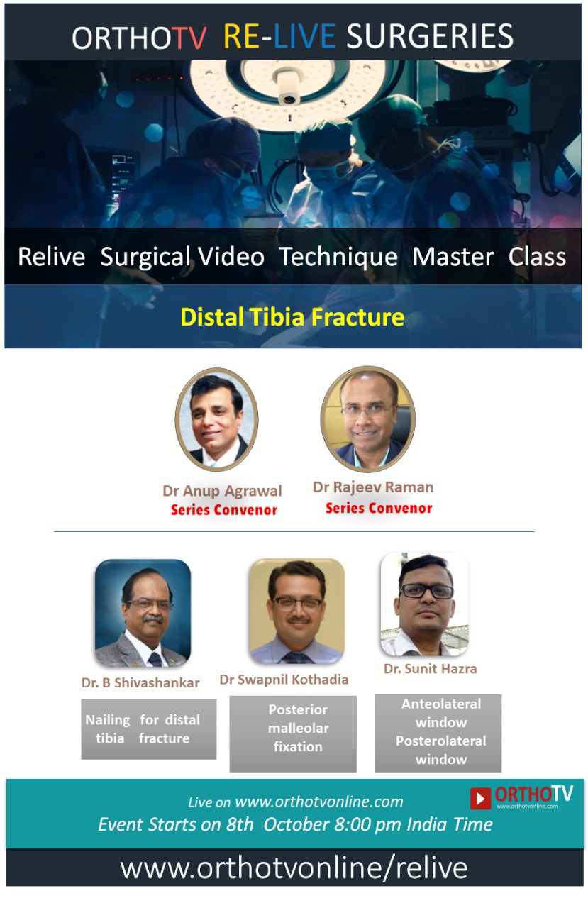 - WhatsApp Image 2020 10 08 at 11 - Relive  Surgical Video  Technique  Master  Class:  Distal Tibia Fracture