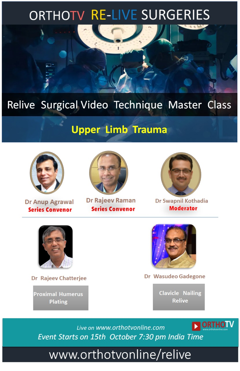 - WhatsApp Image 2020 10 15 at 1 - OrthoTV Relive Video  Technique  Master  Class Series: Upper  Limb  Trauma