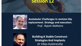 Arthroplasty Conclave 11: Acetabular Challenges in revision Hip replacement. Strategy and execution. Prof . Rajesh Malhotra & Building A Stable Construct- Strategies And Implants Dr Vikas Kulshrestha