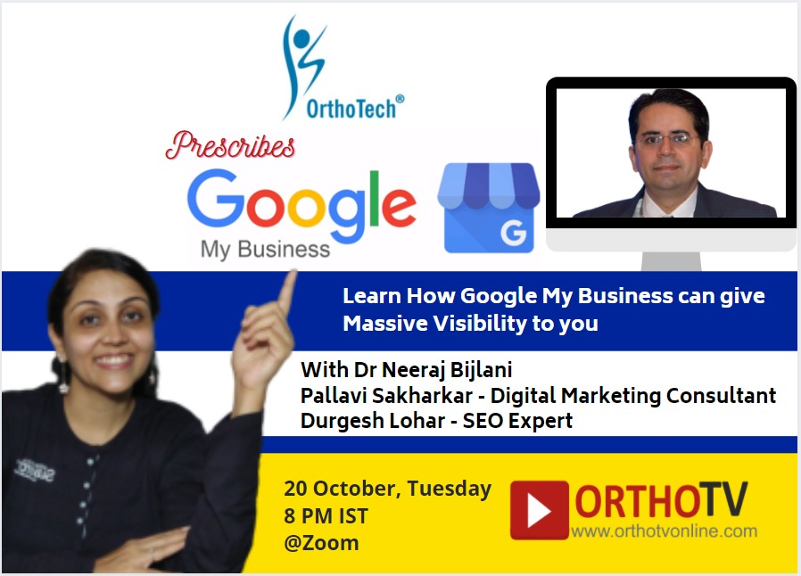 - gmb 20 oct - OrthoTech Workshop on Google My Business with Pallavi, Durgesh and Dr Neeraj Bijlani
