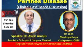 OrthoTV- OREF India Online class for Orthopedic Postgraduates on:  Topic: Perthes Disease  ( Clinical Case Based Discussion) by  Dr Alaric Aroojis