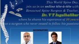 World Spine Day with Dr V T Ingalhalikar: Dr Ashish Phadnis & Dr Ram Chaddha