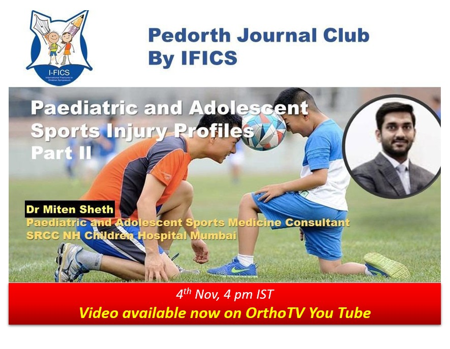 - WhatsApp Image 2020 11 04 at 11 - IFICS Journal club: Update on Paediatric & Adolescent Sports Injury Profiles Dr. Miten Sheth