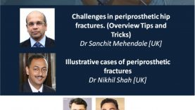 Arthroplasty Conclave: Challenges in periprosthetic hip fractures. (Overview Tips and Tricks) Dr Sanchit Mehendale [UK]