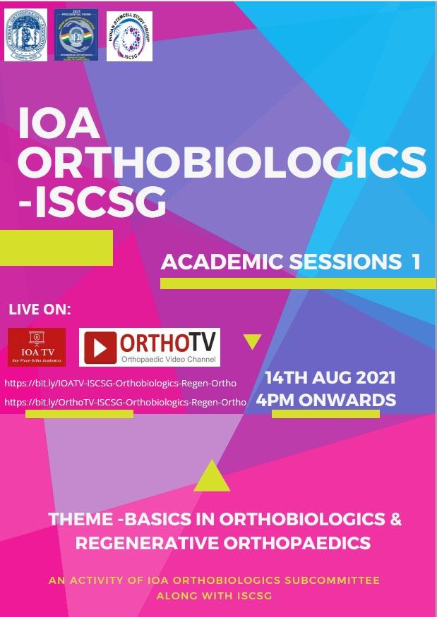 IOA-Orthobiologics – ISCSG Academic Session 1 : Basics in Regenerative Orthopaedics