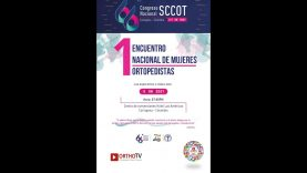 66th National Congress DAY 4 : Colombian Society of Orthopedic Surgery & Traumatology (SCCOT) : HALL C