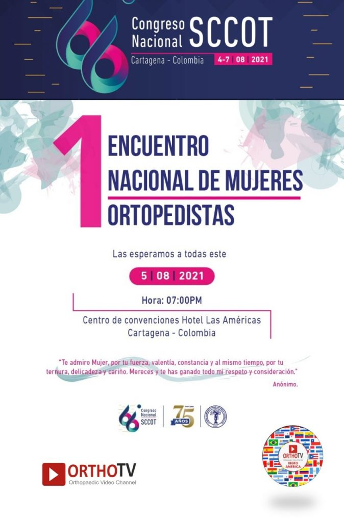 66th National Congress : Colombian Society of Orthopedic Surgery and Traumatology (SCCOT) Hall A