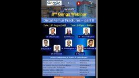 Ganga Hospital Webinar 3: Distal Femur Fractures – Part II