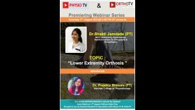 Lower Extremity Orthotics by Dr. Bhakti Jamdade (PT)