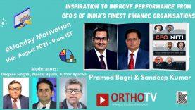 Monday Motivation : Inspiration to improve performance from CFO's of India's finest Finance Organisations – Pramod Bagri and Sandeep Kumar