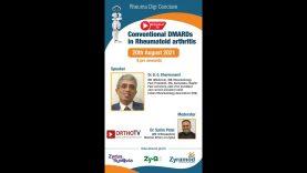 Rheumat TV & Rheuma Digi Conclave: Conventional DMARDS in Rheumatoid Arthritis – Dr B. G. Dharmanand