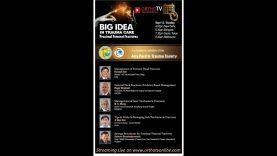 Asia Pacific Trauma Society Webinar – Big Idea in Trauma Care – Proximal Femoral Fractures