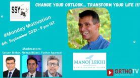 Monday Motivation : Change Your Outlook … Transform Your Life – Manoj Lekhi