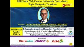 OREF-INDIA Webclass: Masquelet technique: ( Induced membrane techniques): Dr. John Mukhopadhaya