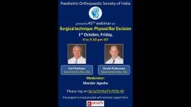 POSI Webinar 45: Surgical technique: Physeal Bar Excision by Karl Rathjen, David Podeszwa, Mandar Agashe